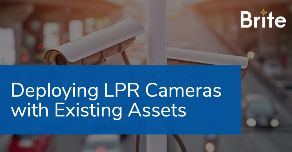 """""""Deploying LPR Cameras with Existing Assets"""" Blog graphic"""